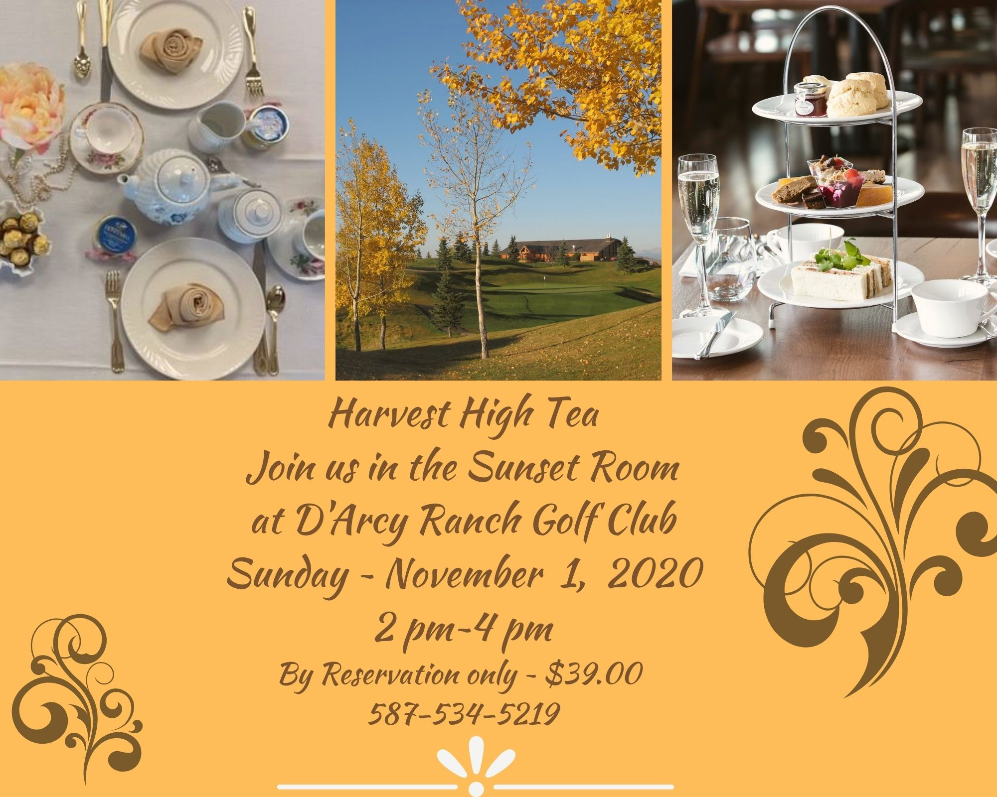Join Us for Harvest High Tea Nov 1, 2020 For reservations call 587-534-5219